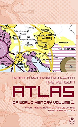 1: The Penguin Atlas of World History: From Prehistory to the Eve of the French Revolution (Penguin Reference Books)