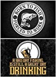 Dozili Señal metálica de Aluminio con Texto en inglés Bad Day Fishing Great Day Fishing and Born to Fish Forced to Work»