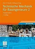 Technische Mechanik für Bauingenieure 2: Festigkeitslehre (Teubner Studienskripten Bauwesen, Band 2) - Otto Wetzell, Wolfgang Krings