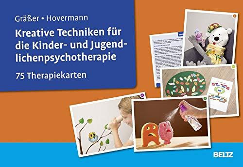 Kreative Techniken für die Kinder- und Jugendlichenpsychotherapie: 75 Therapiekarten. Kartenset mit 75 Bildkarten und 32-seitigem Booklet. Mit Online-Material (Beltz Therapiekarten) (Kreative Kinder)