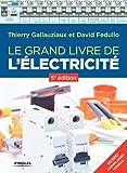 Le grand livre de l'électricité: 5è édition
