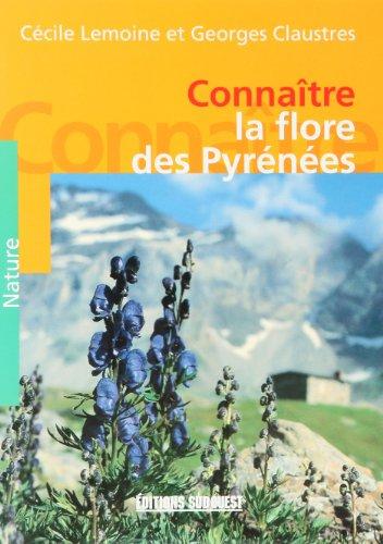 Connaître la flore des Pyrénées