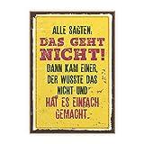 TypeStoff Holzschild mit Spruch – Das Geht Nicht– im Vintage-Look mit Zitat als Geschenk und Dekoration Zum Thema Motivation, Tun und Ziel (19,5 x 28,2 cm)
