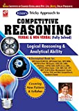 Kiran's Tricky Approach to Competitive Reasoning Verbal & Non Verbal (Fully Solved) 7000+Objective Question Logical Reasoning & Analytical Ability