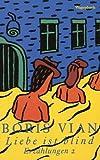Liebe ist blind - Boris Vian