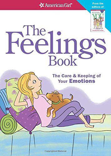 The Feelings Book (Revised): The Care and Keeping of Your Emotions por Lynda Madison