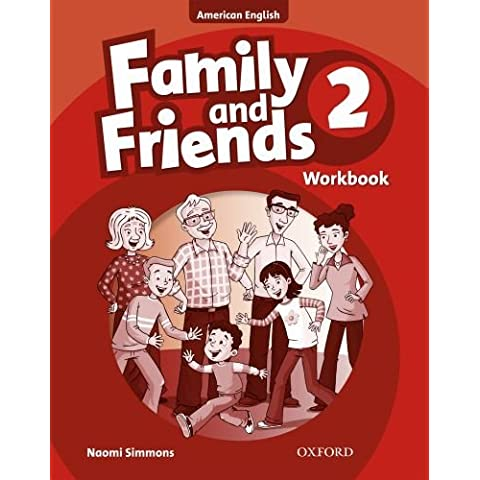 Family and Friends American Edition: 2: Workbook: 2 by Naomi Simmons (2010-06-10)