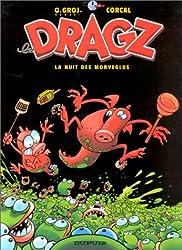 Les Dragz, tome 2 : La Nuit des Morveglus