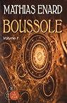 Boussole : Volume 1 et 2 par Enard