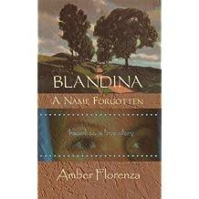 Blandina, A Name Forgotten