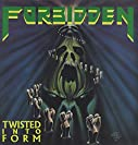 Forbidden -- 1990 - Twisted Into Form