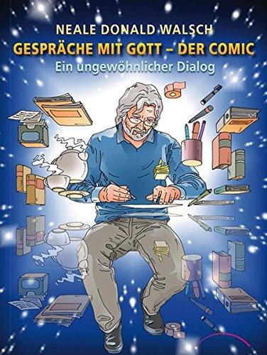 Gespräche mit Gott - Der Comic: EinungewöhnlicherDialog