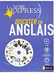 Discuter en anglais : Cahier d'exercices + livret (1CD audio)