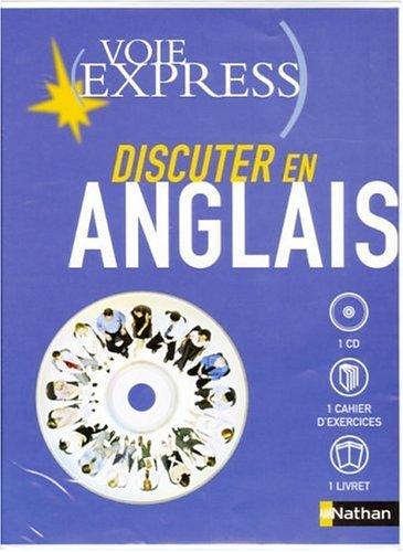 Discuter en anglais : Cahier d'exercices + livret (1CD audio) par Jacques Marcelin, Charlotte Garner