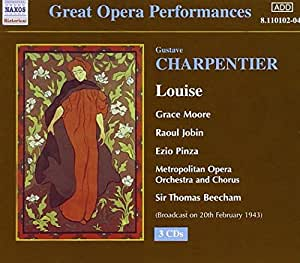 Charpentier : Louise - Great Opera Performances