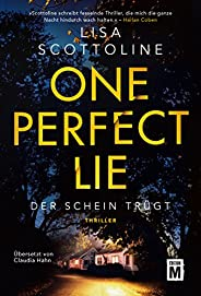 One Perfect Lie - Der Schein trügt