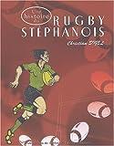 Une histoire du rugby stéphanois