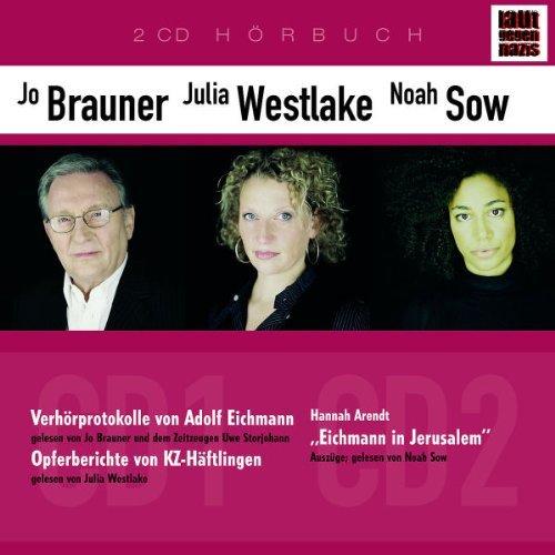 Laut Gegen Nazis 1: Eichmann/Arendt/Opferberichte by Jo Brauner/Julia Westlake/Noah Sow