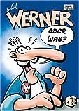 Werners Beinhaatcover Edition: Werner Oder Was? - Brösel