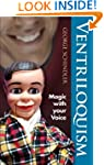 Ventriloquism: Magic with Your Voice...