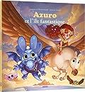 Azuro et l'île fantastique (petit format)