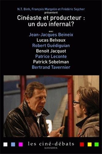 Cinéaste et producteur : un duo infernal ?