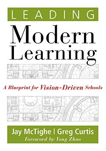 Download leading modern learning a blueprint for vision driven by download leading modern learning a blueprint for vision driven by jay mctighegreg curtis pdf malvernweather Image collections