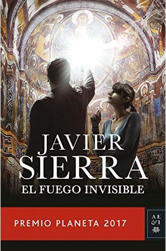 Descargar gratis El fuego invisible de Javier Sierra