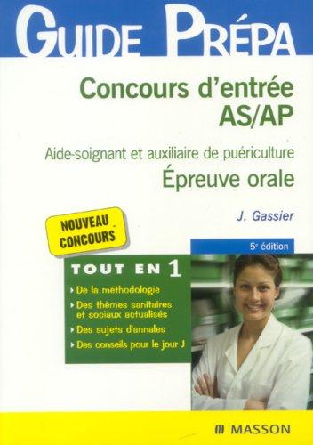 Concours d'entrée AS/AP Aide-soignant et auxiliaire de puériculture : Epreuve orale