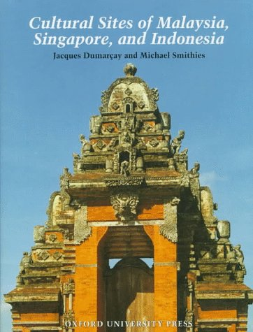 Cultural Sites of Malaysia, Singapore, and Indonesia