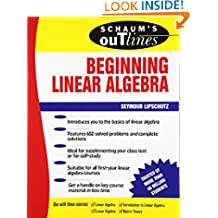 Schaum's Outline of Beginning Linear Algebra (Schaum's Outlines)