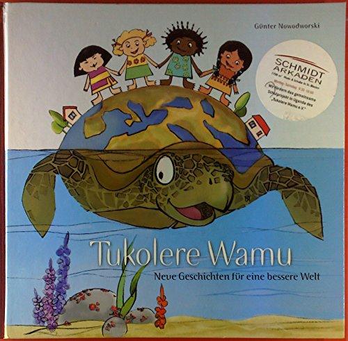 tukolere-wamu-band-2-neue-geschichte-fur-eine-bessere-welt
