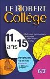 Le Robert Collège 11-15 ans : Collège 6e-3e