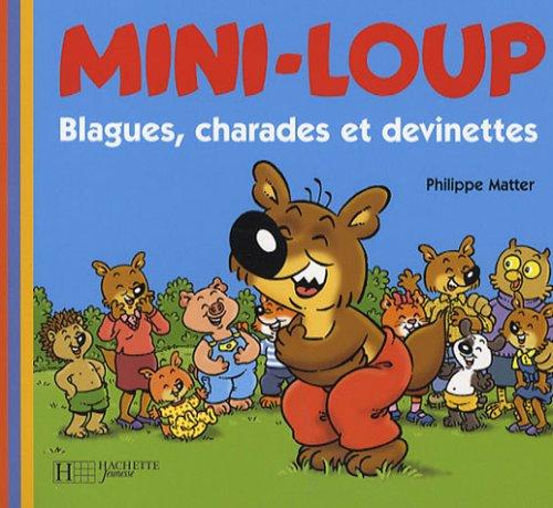 Mini-Loup : Blagues, charades et devinettes
