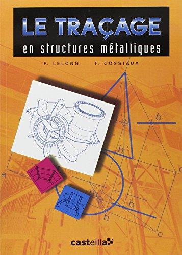 Le traçage en structures métalliques