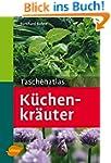 Taschenatlas Küchenkräuter (Taschenat...