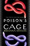 Poison's Cage (The Serpent's Promise)