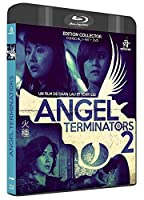 Angel Terminators 2 [Édition Collector Blu-ray + DVD] [Édition Collector Blu-ray + DVD]