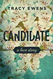 Candidate: A Love Story