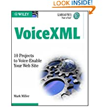 VoiceXML: 10 Projects to Voice Enable Your Web Site (Gearhead Press)