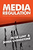Media Regulation: Governance and the Interests of Citizens and Consumers