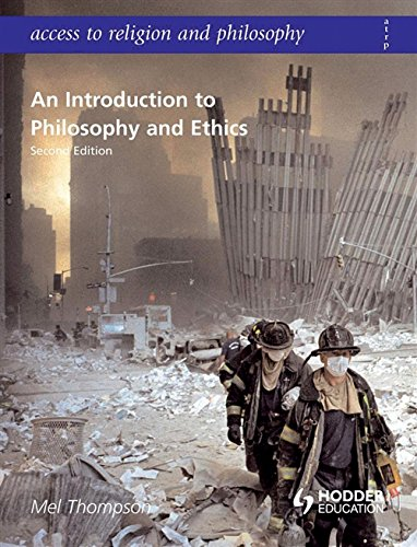 Access to Religion and Philosophy: An Introduction to Philosophy and Ethics Second Edition