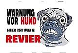 ComCard Warnung vor Hund, Hier ist Meine revier Schild aus Blech, Metal Sign, tin mops lustig