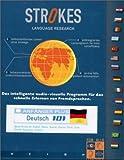 Strokes Deutsch als Fremdsprache 101. Kompletter Sprachkurs für Anfänger mit Vorkenntnissen.