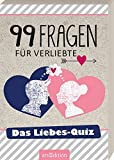 99 Fragen für Verliebte: Das Liebes-Quiz
