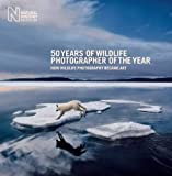 50 Years of Wildlife Photographer of the Year: How Wildlife Photography Became Art (Natural History Museum)