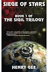 Siege Of Stars: Book One of The Sigil Trilogy Paperback