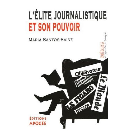L'élite journalistique et son pouvoir