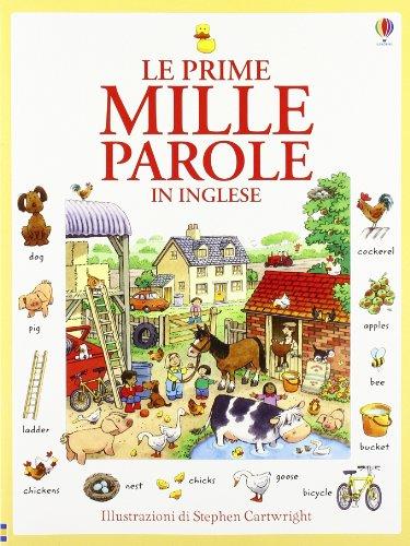 Le prime mille parole in inglese. Ediz. illustrata