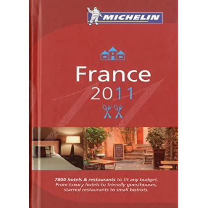 Michelin France 2011: Hotels & Restaurants